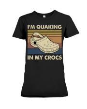 I'm Quaking In My Crocs Premium Fit Ladies Tee thumbnail