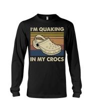 I'm Quaking In My Crocs Long Sleeve Tee thumbnail