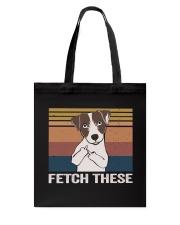 Fetch These Tote Bag thumbnail