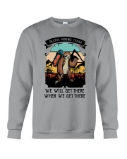 We Will Get There Crewneck Sweatshirt thumbnail