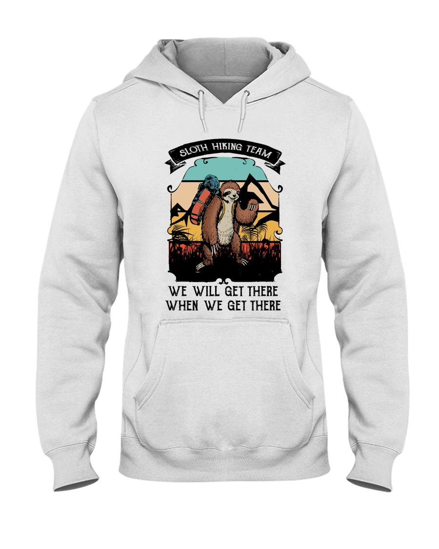 We Will Get There Hooded Sweatshirt