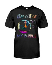 Stay Out Of My Bubble Classic T-Shirt front