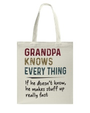 Grandpa Knows Every Thing Tote Bag thumbnail