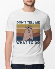 Don't Tell Me What To Do Classic T-Shirt lifestyle-mens-crewneck-front-13