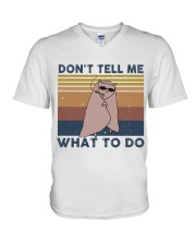 Don't Tell Me What To Do V-Neck T-Shirt thumbnail