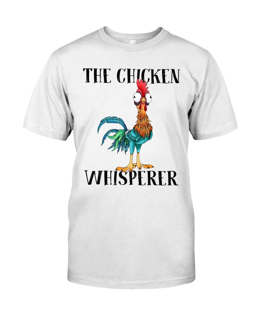 The Chicken Whisperer Classic T-Shirt
