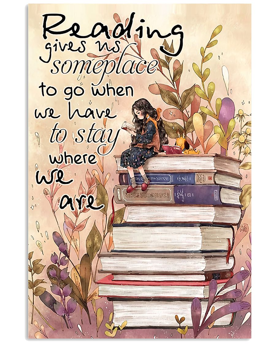 Reading Gives Us Someplace 11x17 Poster