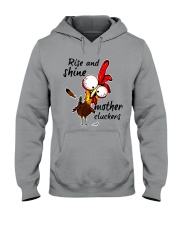 Rise And Shine Mother Cluckers Hooded Sweatshirt thumbnail