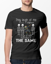 They Laugh At Me Classic T-Shirt lifestyle-mens-crewneck-front-13