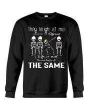 They Laugh At Me Crewneck Sweatshirt thumbnail