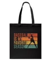 Baseball Is My Favorite Season Tote Bag thumbnail