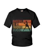 Baseball Is My Favorite Season Youth T-Shirt thumbnail