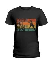 Baseball Is My Favorite Season Ladies T-Shirt thumbnail
