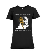 Rugby Because Pads Premium Fit Ladies Tee thumbnail