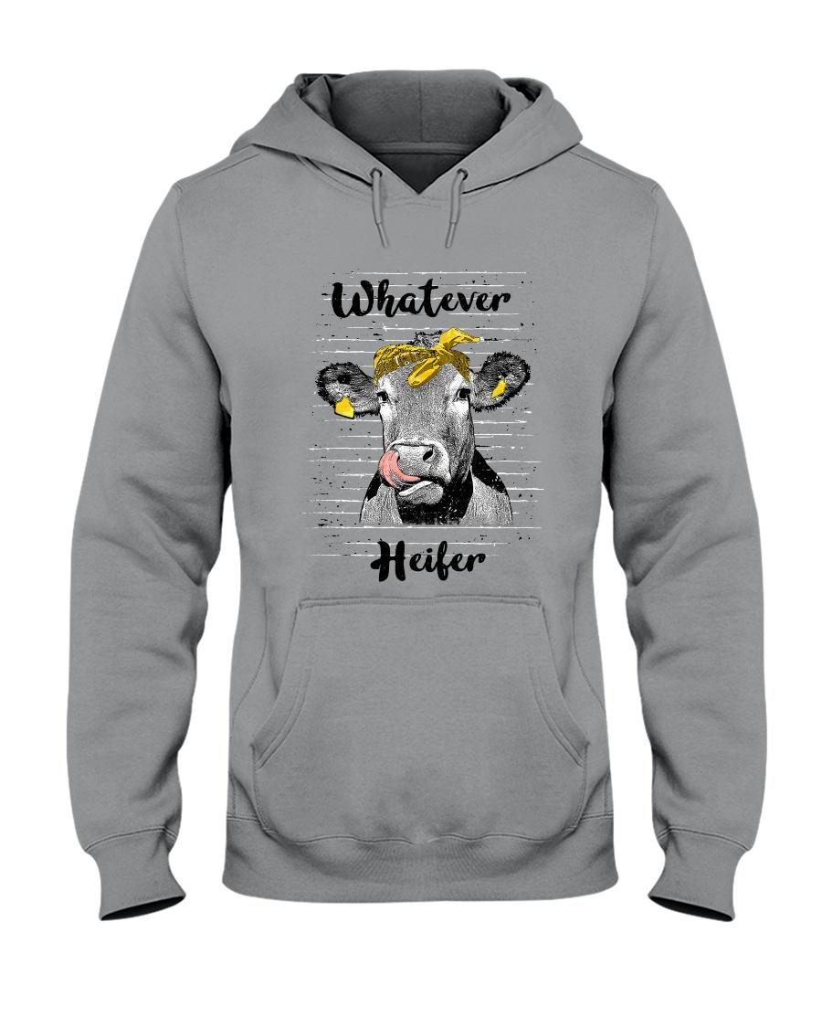 Whatever Heifer 1 Hooded Sweatshirt