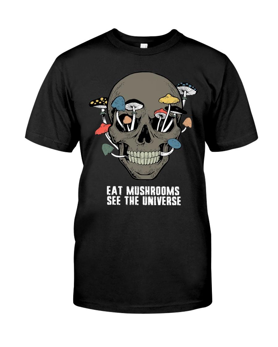 Eat Mushrooms Classic T-Shirt
