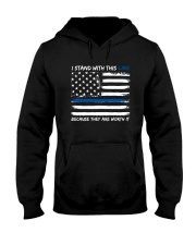 I Stand With This Line Hooded Sweatshirt thumbnail