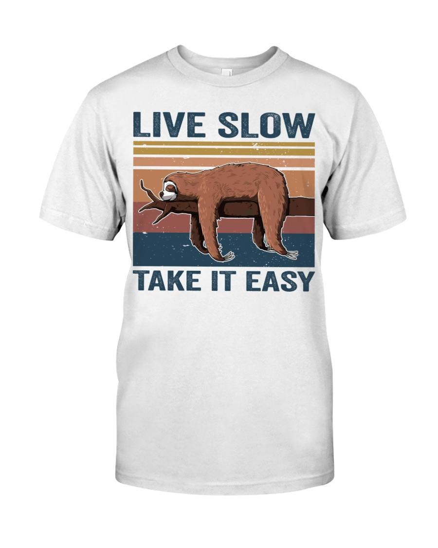 Live Slow Take It Easy Classic T-Shirt