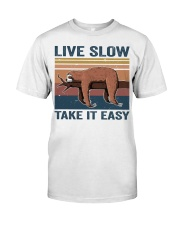 Live Slow Take It Easy Classic T-Shirt front