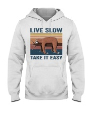 Live Slow Take It Easy Hooded Sweatshirt thumbnail