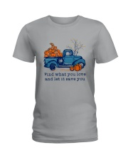 Find What You Love Ladies T-Shirt thumbnail