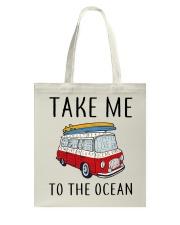 Take Me To The Ocean Tote Bag thumbnail