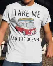 Take Me To The Ocean Classic T-Shirt apparel-classic-tshirt-lifestyle-28