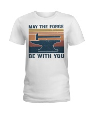 May The Forge Be With You Ladies T-Shirt thumbnail