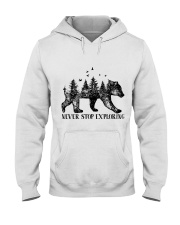 Never Stop Exploring Hooded Sweatshirt front