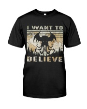 I Want To Believe Classic T-Shirt front