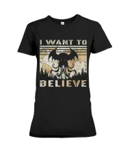 I Want To Believe Premium Fit Ladies Tee thumbnail