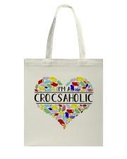 I am A Crocsaholic Tote Bag thumbnail