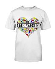 I am A Crocsaholic Classic T-Shirt front