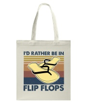 I'd Rather Be In Flip Flops Tote Bag thumbnail