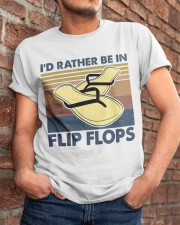 I'd Rather Be In Flip Flops Classic T-Shirt apparel-classic-tshirt-lifestyle-26