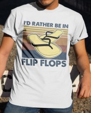 I'd Rather Be In Flip Flops Classic T-Shirt apparel-classic-tshirt-lifestyle-28