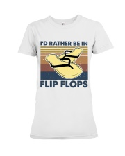 I'd Rather Be In Flip Flops Premium Fit Ladies Tee thumbnail