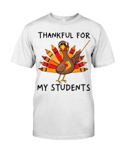 Thankful For My Students Classic T-Shirt front