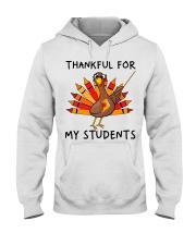 Thankful For My Students Hooded Sweatshirt thumbnail