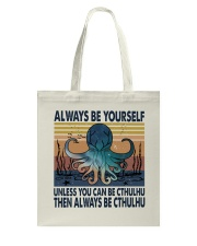 Always Be Yourself Tote Bag thumbnail