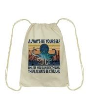 Always Be Yourself Drawstring Bag thumbnail