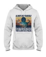 Always Be Yourself Hooded Sweatshirt thumbnail