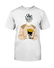 She Made Me Feel Things Classic T-Shirt front