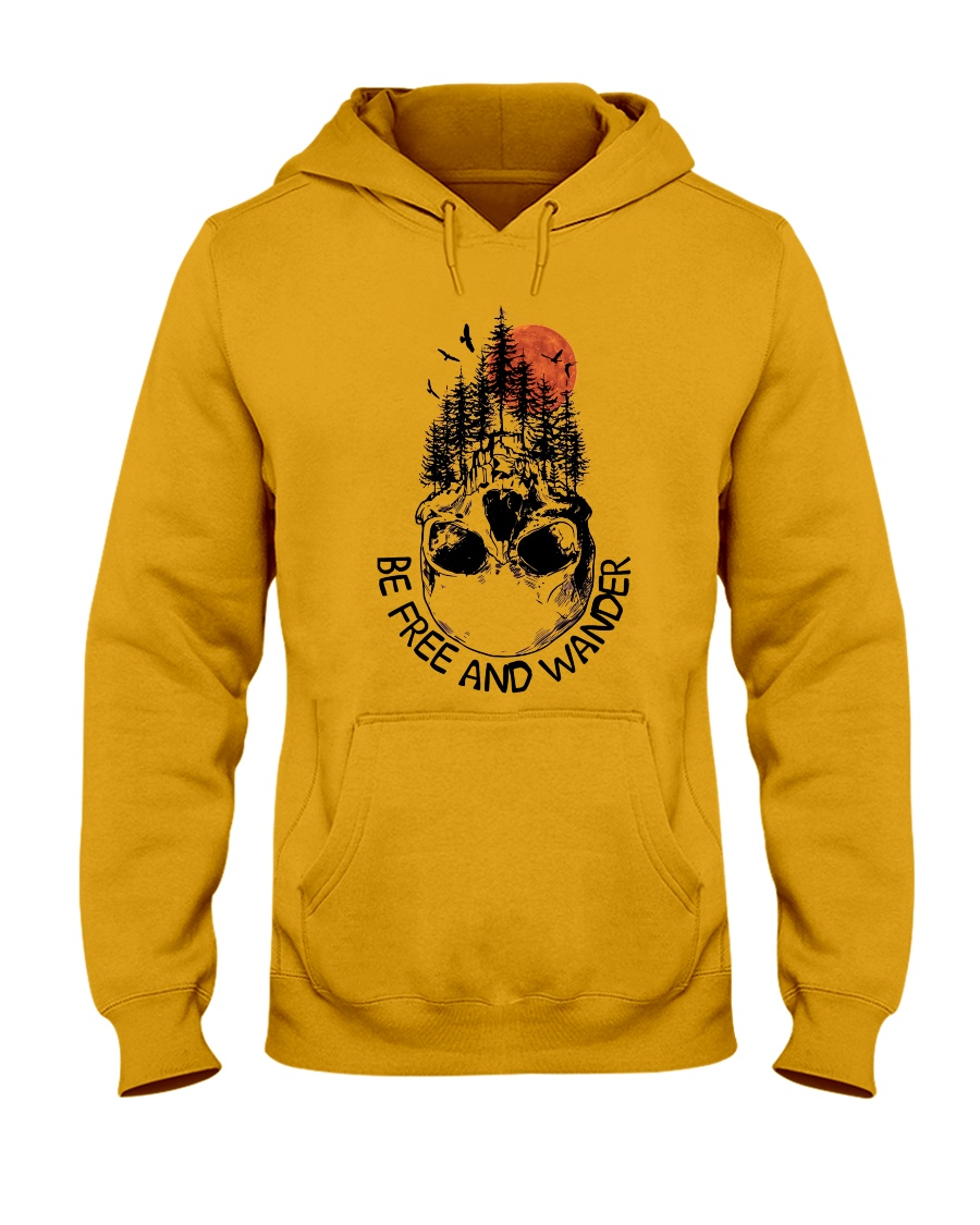 Be Freedom And Wander Hooded Sweatshirt