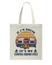 It's My Camping Friends Fault Tote Bag thumbnail