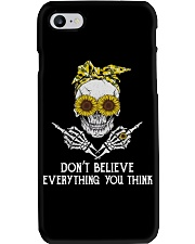 Don't Believe Everything Phone Case tile