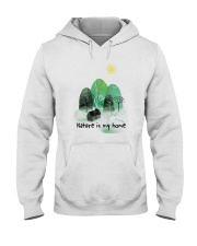Nature Is My Home Hooded Sweatshirt front