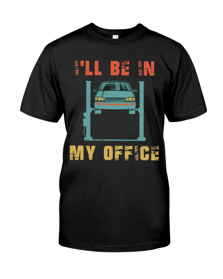 I'll Be In My Office Classic T-Shirt
