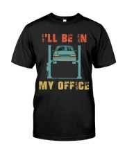 I'll Be In My Office Classic T-Shirt front