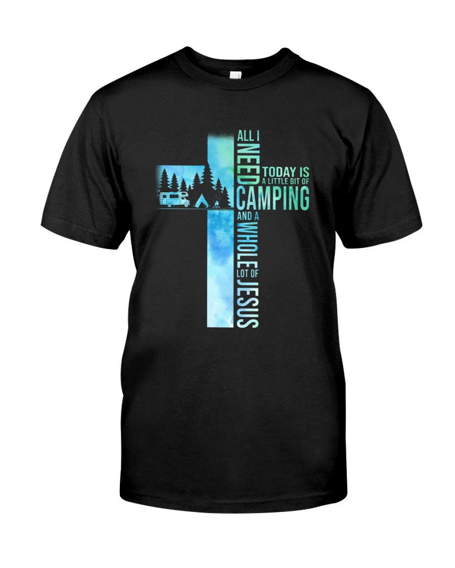 All I Need Is Camping Classic T-Shirt
